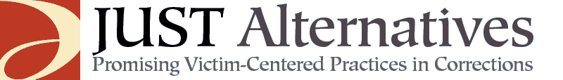 JUST Alternatives: Promising Victim-Centered Practices in Corrections
